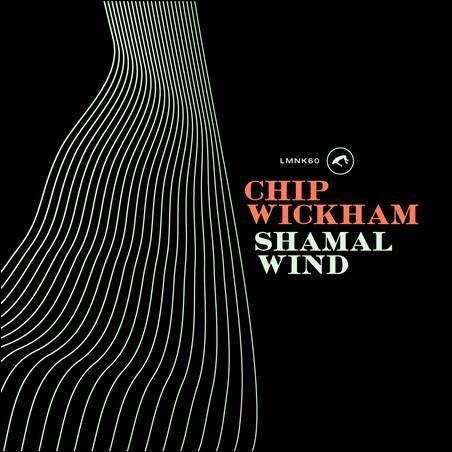 Chip Wickham – Shamal Wind
