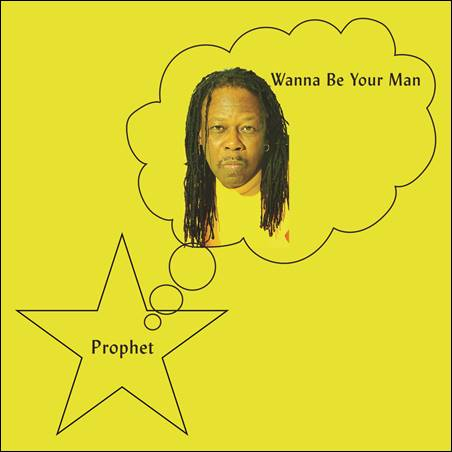 Prophet – Wanna Be Your Man