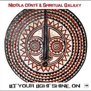 Nicola Conte & Spiritual Galaxy – Let Your Light Shine On