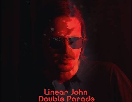 Linear John – Double Parade