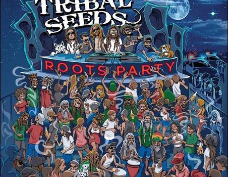 Tribal Seeds – Roots Party
