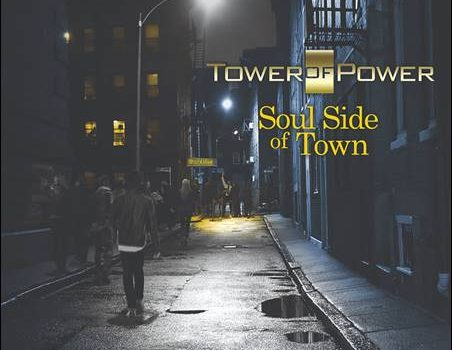 Tower Of Power – Soul Side Of Town