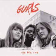 Gurls – Run Boy, Run