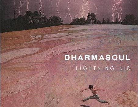 Dharmasoul – Lightning Kid
