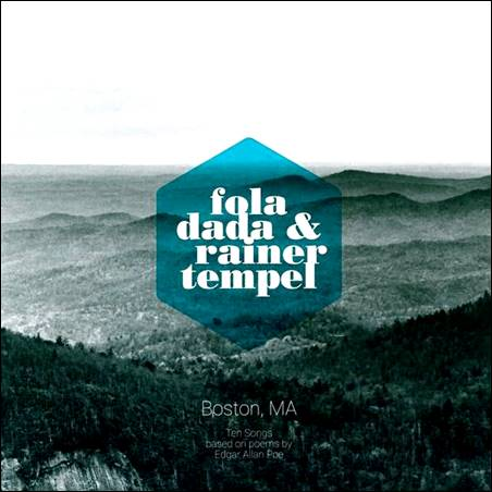 Fola Dada & Rainer Tempel – Boston, MA