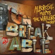 Alborosie meets The Wailers United – Unbreakable