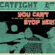 Various – Catfight Vol. 1-3 – Rattle Shakin' Mama/I'm Out!/You Can't Stop Her!