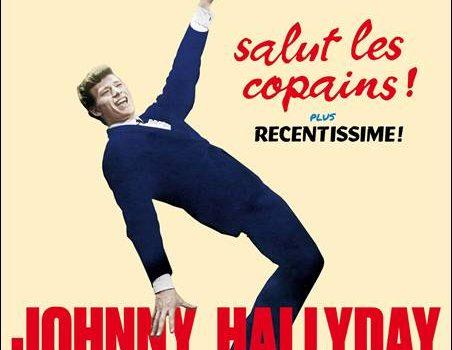 Johnny Hallyday – Salut Les Copains! plus Recentissime! / Johnny À L'Olympia plus …Au Festival Du Rock N' Roll