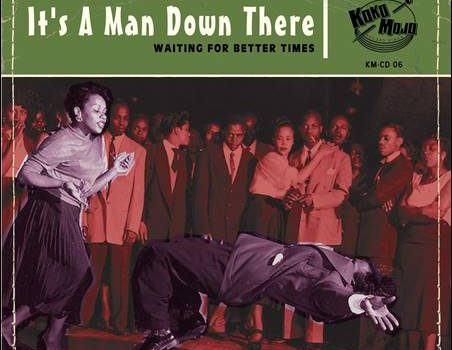 Various – It's A Man Down There – Waiting For Better Times