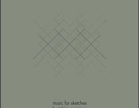 Tobias Svensson – Music For Sketches