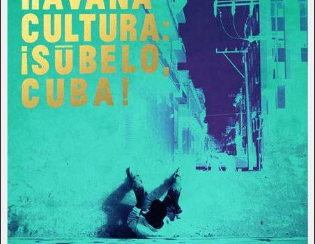Havana Cultura – ¡Sūbelo, Cuba!
