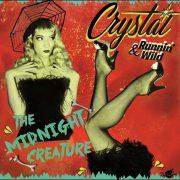 Crystal & Runnin' Wild – The Midnight Creature