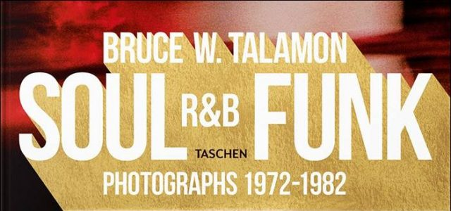 Bruce W. Talamon – Soul R&B Funk – Photographs 1972-1982