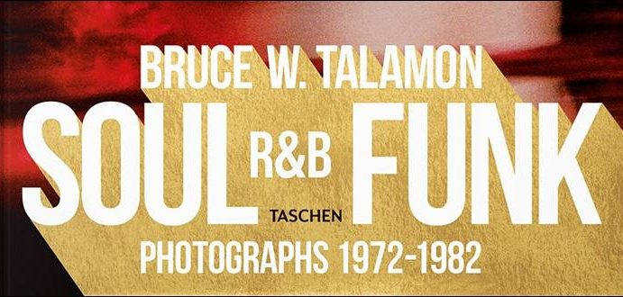 Bruce W. Talamon – Soul R&B Funk – Photographs 1972-1982