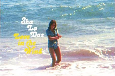 The Sha La Das – Love In The Wind