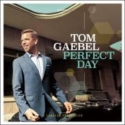 Tom Gaebel – Perfect Day