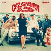 Caz Gardiner & The Badasonics – Caz Gardiner & The Badasonics