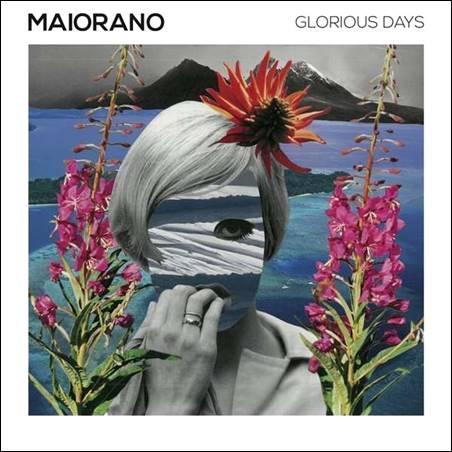 Maiorano – Glorious Days
