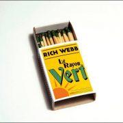 Rich Webb – Le Rayon Vert