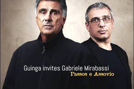 Guinga invites Gabriele Mirabassi – Passos e Assovio