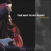 Get The Cat – The Way To My Heart