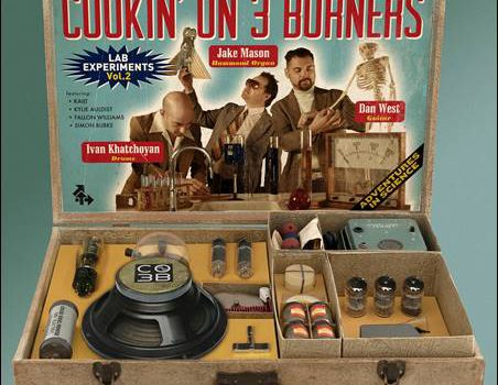Cookin' On 3 Burners – Lab Experiments Vol. 2