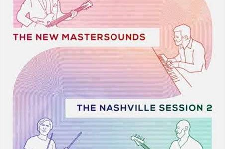 The New Mastersounds – Nashville Session 2