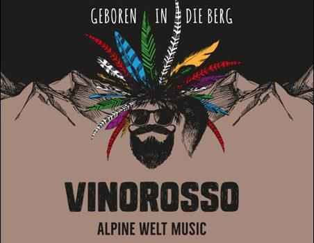 VINOROSSO – Geboren in den Berg