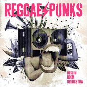 Berlin Boom Orchestra – Reggae Punks