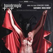 Twin Temple – Bring You Their Signature Sound… Satanic Doo-Wop