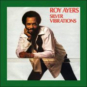 Roy Ayers – Silver Vibrations