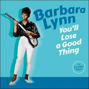 Barbara Lynn – You'll Lose A Good Thing