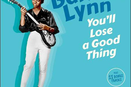 Barbara Lynn – You'll Lose A Good Thing