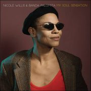 Nicole Willis & Banda Palomita – My Soul Sensation