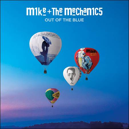 Mike & The Mechanics – Out Of The Blue