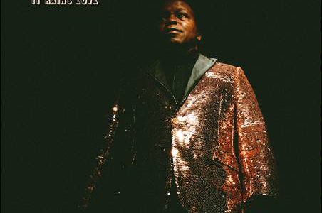 Lee Fields & The Expressions – It Rains Love
