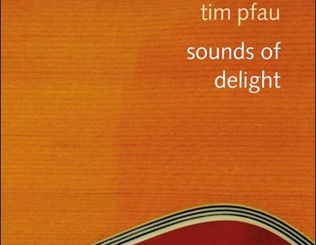Tim Pfau – Sounds Of Delight