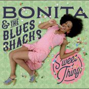 Bonita & The Blues Shacks – Sweet Thing