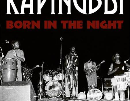 Kapingbdi – Born In The Night