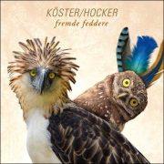 Köster/Hocker – Fremde Feddere
