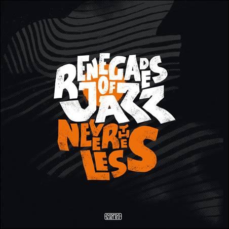 Renegades Of Jazz – Nevertheless