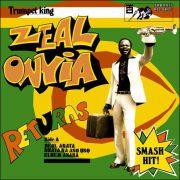 Zeal Onyia – Trumpet King Zeal Onyia Returns