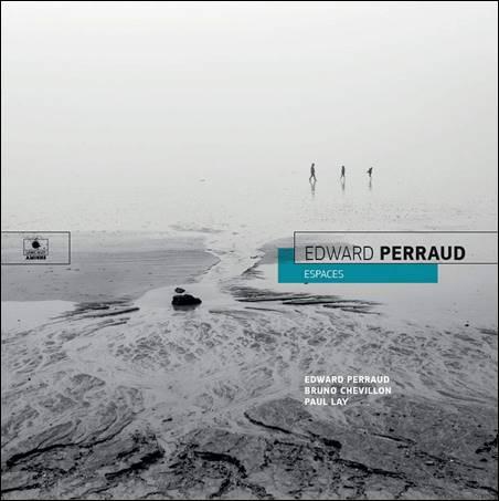 Edward Perraud – Espaces