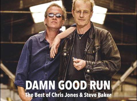 Chris Jones & Steve Baker – Damn Good Run