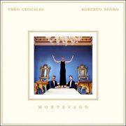 Théo Ceccaldi & Roberto Negro – Montevago
