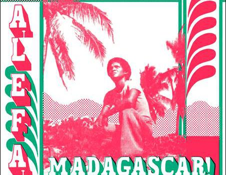 Various – Alefa Madagascar