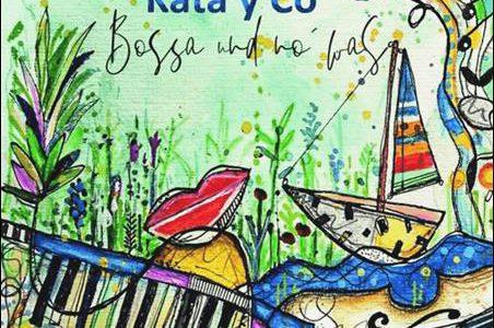 Kata y Co – Bossa und no' was