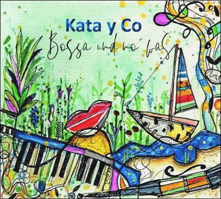 Kata y Co – Bossa und no' was
