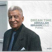 Abdullah Ibrahim – Dream Time