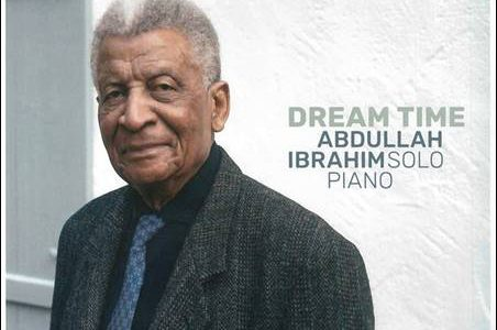 Abdullah Ibrahim – Dream Time